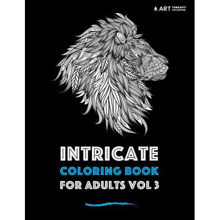 Intricate Coloring Book For Adults Vol 3 Walmart Com