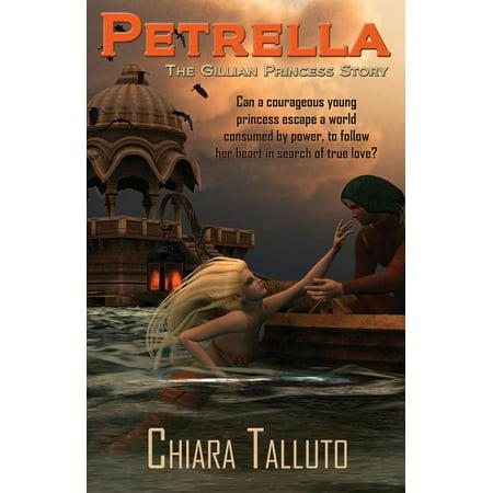 Petrella, the Gillian Princess - eBook