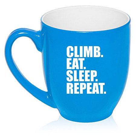 16 oz Large Bistro Mug Ceramic Coffee Tea Glass Cup Climb Eat Sleep Repeat Climber (Light Blue)