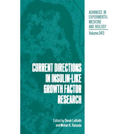 Current Directions in Insulin-Like Growth Factor Research - -