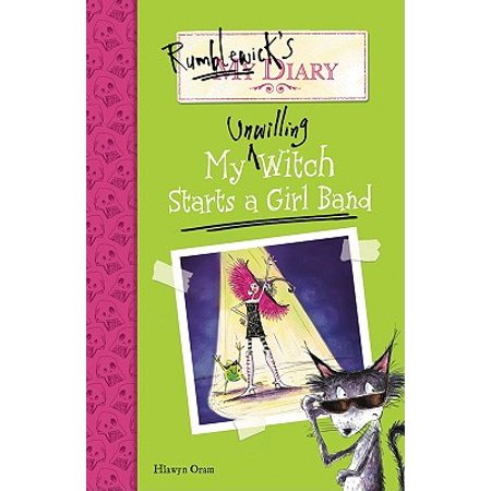 Rumblewick's Diary #3: My Unwilling Witch Starts a Girl Band - eBook