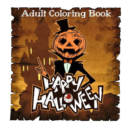 Adult Coloring Books : Happy Halloween Coloring Books for Adult for $<!---->