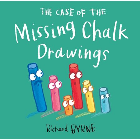 The Case of the Missing Chalk Drawings (Hardcover)