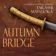 Autumn Bridge - Audiobook