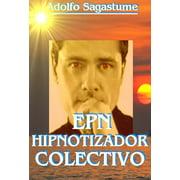 EPN Hipnotizador Colectivo - eBook