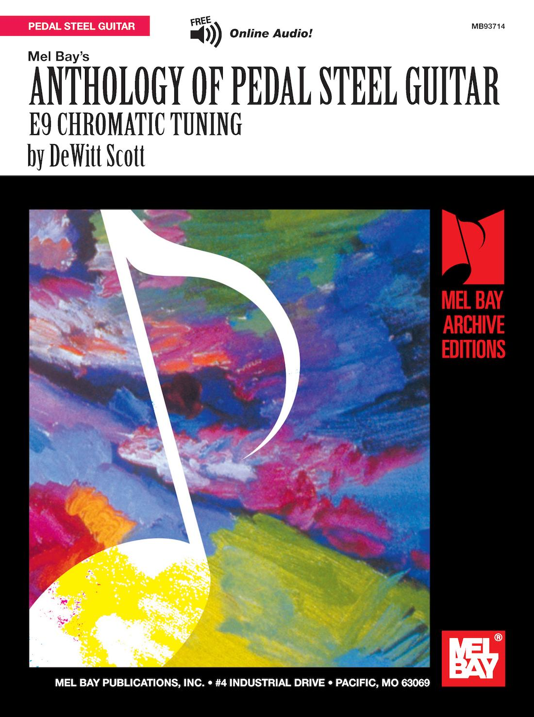 Anthology of Pedal Steel Guitar : E9 Chromatic Tuning by Mel Bay Publications