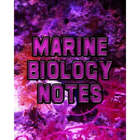 Marine Biology Notes: Biology Lessons Notebook, Biology Study Guide, 8x10 Journal, 120 Blank College Ruled Pages, Biology Student Gift (The Best Marine Biology Colleges)