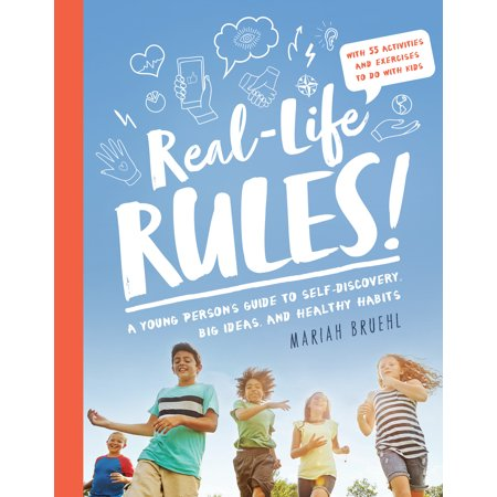 Real-Life Rules : A Young Person's Guide to Self-Discovery, Big Ideas, and Healthy - Healthy Halloween Ideas