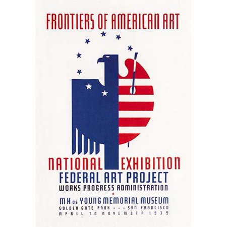 WPA for for an exhibit Frontiers of American Art National Exhibition Federal Art Project Work Progress Administration  MH de Young Memorial Museum Golden Gate Park San Francisco April to