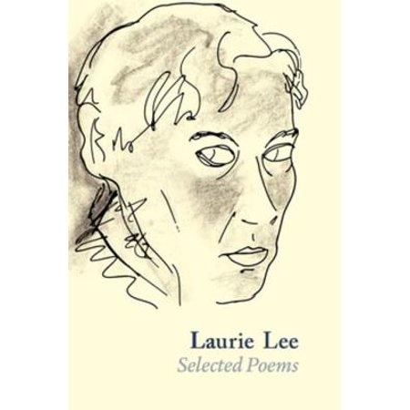Laurie Lee Selected Poems - eBook