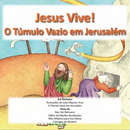 Esta Vivo: La Tumba Vacia En Jerusalen - eBook ()