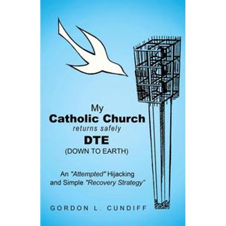 My Catholic Church Returns Safely Dte (Down to Earth) - eBook - Return My Item