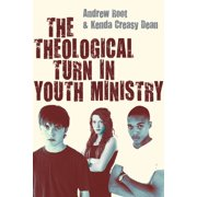 The Theological Turn in Youth Ministry - eBook