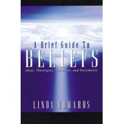 A Brief Guide to Beliefs (Paperback)
