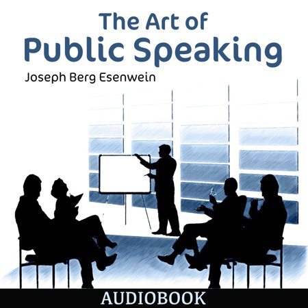 The Art of Public Speaking - Audiobook