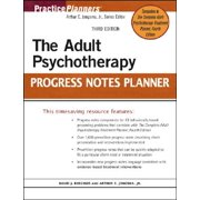 The Adult Psychotherapy Progress Notes Planner by Arthur E Jongsma