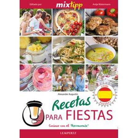 MIXtipp: Recetas para fiestas (español) - eBook