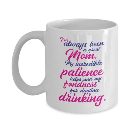 Mother Quotes Daytime Drinking Coffee & Tea Gift Ideas Mug - Halloween Drinking Quotes