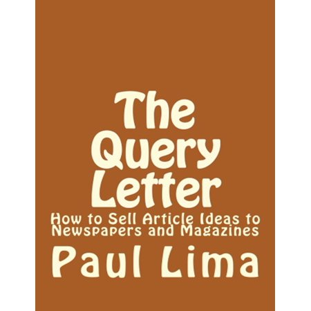 The Query Letter - eBook (Sample Query Letters To Literary Agents For Fiction)