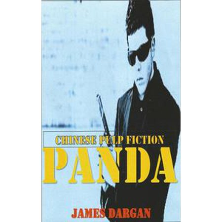 Panda, Chinese Pulp Fiction - eBook - Mia Pulp Fiction