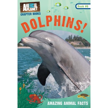 Dolphins! (Animal Planet Chapter Book #6) (Animal Planet Dinosaurs)