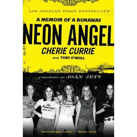 Neon Angel : A Memoir of a Runaway