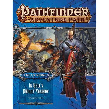 Pathfinder Adventure Path: Hell's Rebels Part 1 - In Hell's Bright (Best Pathfinder Adventure Path For Beginners)