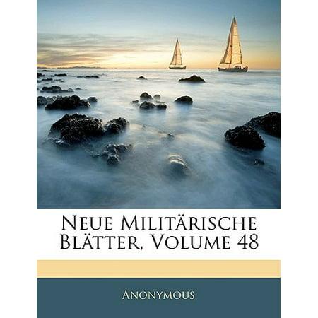 Neue Militarische Blatter, Volume 48 (Neue Militärische Brille)