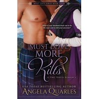 Must Love More Kilts : A Time Travel Romance