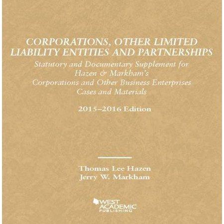 Corporations Limited Liability Entities Partnerships Statutory Documentary Supplement   Hazen