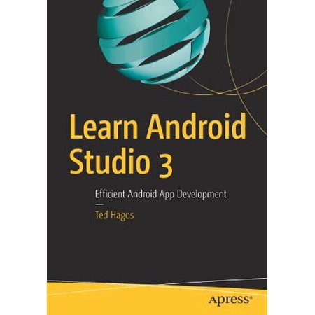 Learn Android Studio 3 : Efficient Android App (Create A Android App In Android Studio)