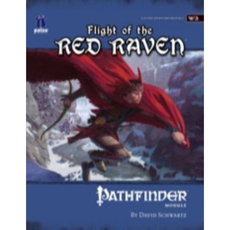 Flight Of The Red Raven: Pathfinder Module W3 Wilderness Adventure