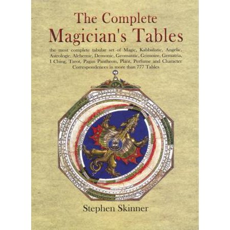 The Complete Magician's Tables (Magicians Table)