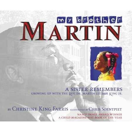 My Brother Martin : A Sister Remembers Growing Up with the Rev. Dr. Martin Luther King