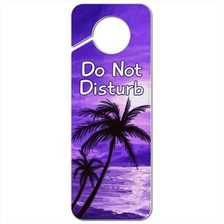 Paradise Plaque - Purple Sunset Beach Palm Tree Hawaii Paradise Do Not Disturb Plastic Door Knob Hanger Sign