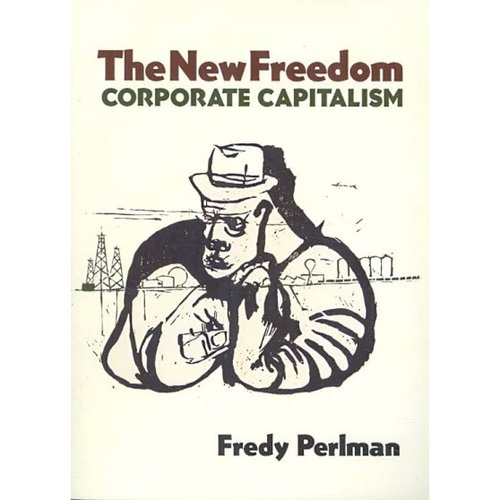 The New Freedom: Corporate Capitalism