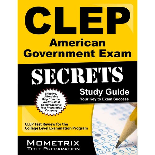 CLEP American Government Exam Secrets: CLEP Test Review for the College Level Examination Program
