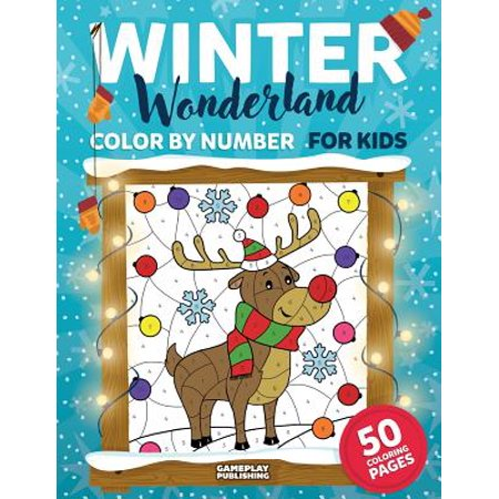 Winter Wonderland Color by Number for Kids : Christmas and Winter Themed Coloring Activity - Theme Winter Wonderland