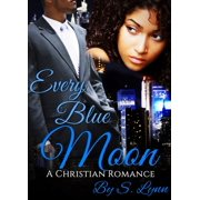Every Blue Moon - eBook