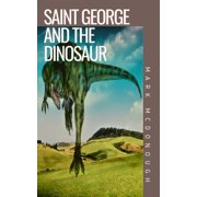 Saint George and the Dinosaur - eBook