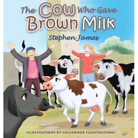The Cow Who Gave Brown Milk (Hardcover)