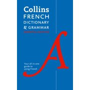 Collins French Dictionary & Grammar: Essential Edition