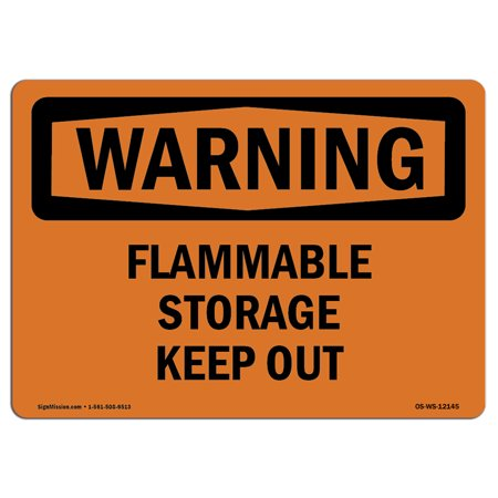 OSHA WARNING Sign - Flammable Storage Keep Out    Choose from: Aluminum, Rigid Plastic or Vinyl Label Decal   Protect Your Business, Construction Site, Warehouse & Shop Area   (Osha Flammable Storage)