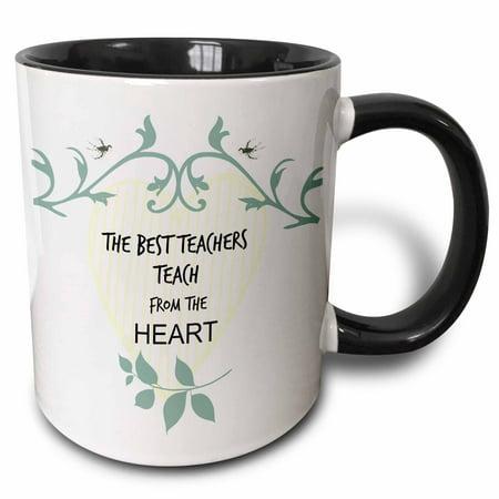 3dRose Teacher the best teachers teach from the heart. Popular saying - Two Tone Black Mug,