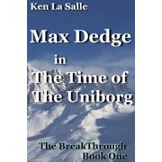 Max Dedge in The Time of The Uniborg - eBook