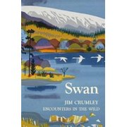 Swan (Encounters in the Wild) (Hardcover)