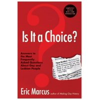 Is It a Choice? - 3rd Edition: Answers to the Most Frequently Asked Questions about Gay & Lesbian People (Paperback)