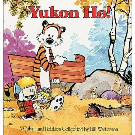 Yukon Ho : A Calvin and Hobbes Collection - Halloween Comic Strips Calvin And Hobbes