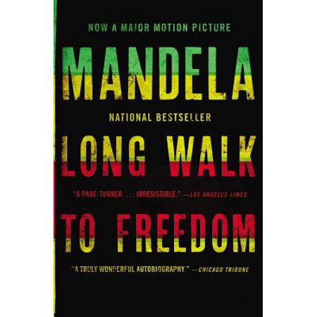 Long Walk to Freedom : The Autobiography of Nelson (Nelson Mandela Nobel Peace Prize Acceptance Speech)
