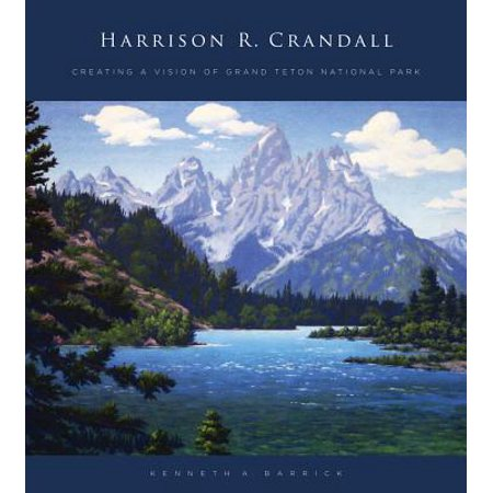 Harrison R. Crandall : Creating a Vision of Grand Teton National Park](Harrison Smith Halloween)